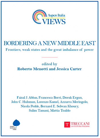 Bordering a New Middle East: Frontiers, weak states and the great imbalance of power