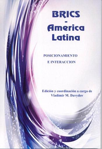 BRICS - America Latina posicionamiento e interaccion