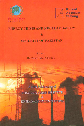 Energy Crisis and Nuclear Safety & Security of Pakistan