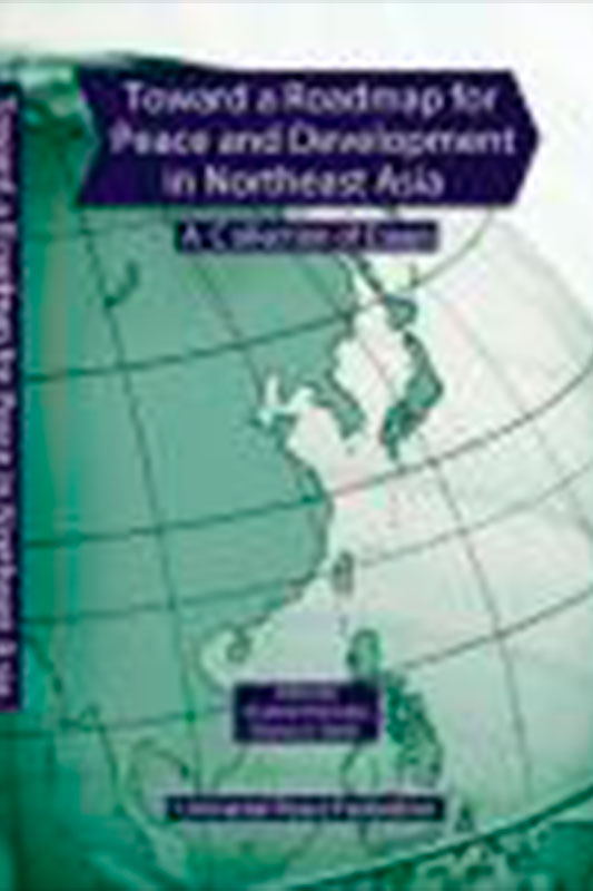 Toward a roadmap for Peace and Development in Northeast Asia